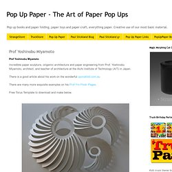 Pop Up Paper - The Art of Paper Pop Ups: Prof Yoshinobu Miyamoto