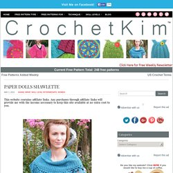 Paper Dolls Shawlette – CrochetKim.com