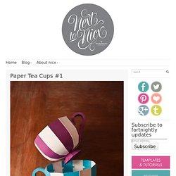 Paper Tea Cups #1