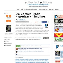 DC Comics Trade Paperback Timeline ~ Collected Editions