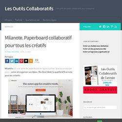 Milanote. Paperboard collaboratif pour tous les créatifs – Les Outils Collaboratifs