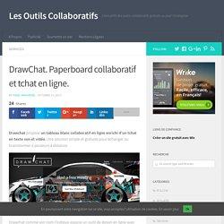DrawChat. Paperboard collaboratif et tchat en ligne.