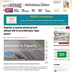 """Paperity, le nouveau portail qui veut diffuser 100 % de la littérature """"open access"""""""