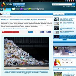 PaperLab : une machine pour recycler le papier au bureau