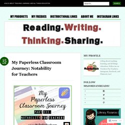 My Paperless Classroom Journey: Notability for Teachers