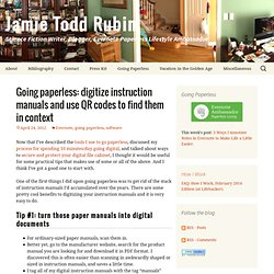 Going paperless: digitize instruction manuals and use QR codes to find them in context