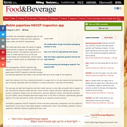 FOODMAG_COM_AU 04/08/15 Mobile paperless HACCP inspection app