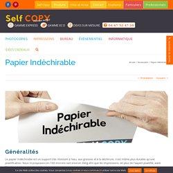 Papier Indéchirable - Selfcopy