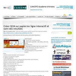 Créer QCM sur papier/en ligne interactif et suivi des résultats