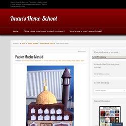 Papier Mache Masjid