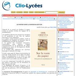 Le papier dans la mondialisation - Clio-Lycée