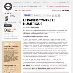 Le papier contre le numérique » Article » OWNI, News Augmented