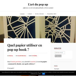papier pour le pop up book