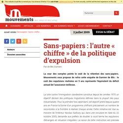 Sans-papiers : l'autre « chiffre » de la politique d'expulsion