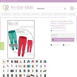 Ebook schmale Basic Hose Damen - Schnittmuster und Anleitung als PDF, versandkostenfrei - Viele Ebooks und Papierschnittmuster zum selber nähen!