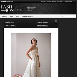 Papilio 2010 on Fashion Served - StumbleUpon