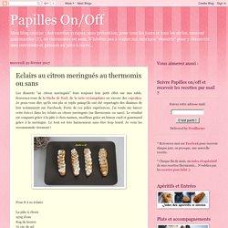Papilles On/Off: Eclairs au citron meringués au thermomix ou sans