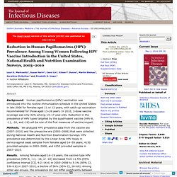 Reduction in Human Papillomavirus (HPV) Prevalence Among Young Women Following HPV Vaccine Introduction in the United States, National Health and Nutrition Examination Surveys, 2003–2010