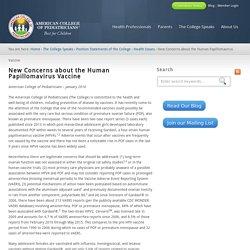 New Concerns about the Human Papillomavirus Vaccine