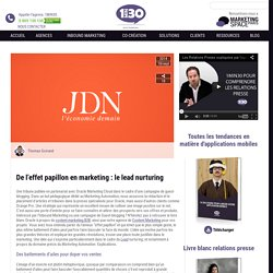 De l'effet papillon en marketing : le lead nurturing