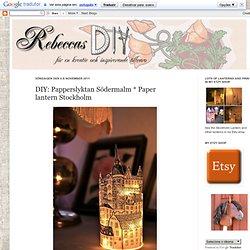 Paper Lantern * Paper Lantern Södermalm Stockholm