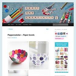 Pappersskålar – Paper bowls