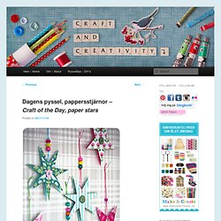 pappersstjärnor – Craft of the Day, paper stars