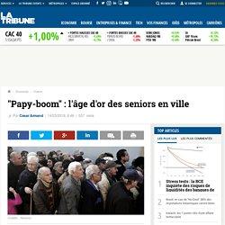 """""""Papy-boom"""" : l'âge d'or des seniors en ville"""
