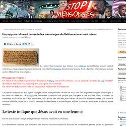Un papyrus retrouvé démonte les mensonges du Vatican concernant Jésus