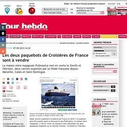 Les deux paquebots de Croisières de France sont à vendre