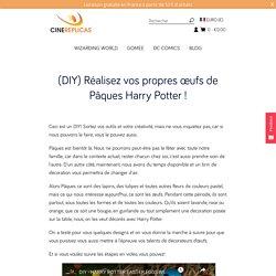 (DIY) Oeufs de Pâques peints - thème Harry Potter – Cinereplicas France