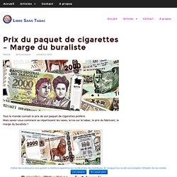 Prix du paquet de cigarettes - Marge du buraliste