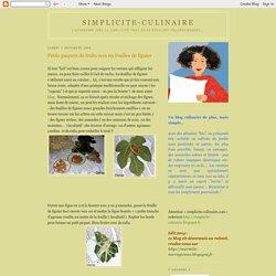 simplicite-culinaire: Petits paquets de fruits secs en feuilles de figuier