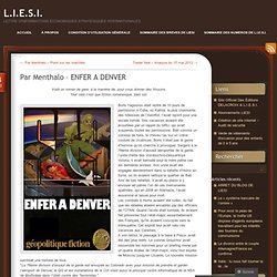 Par Menthalo – ENFER A DENVER