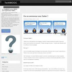 Par où commencer avec Twitter