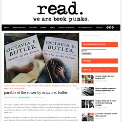 parable of the sower by octavia e. butler - We are book punks.We are book punks.