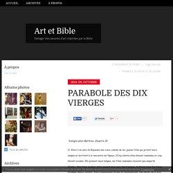 PARABOLE DES DIX VIERGES - Art et Bible