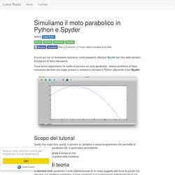 Simuliamo il moto parabolico in Python e Spyder