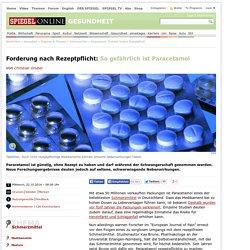 Paracetamol: Forscher fordern Rezeptpflicht