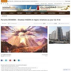 Paracha DEVARIM – Shabbat HAZON et règles relatives au jour du 9 Av