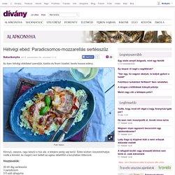 Hétvégi ebéd: Paradicsomos-mozzarellás sertésszűz