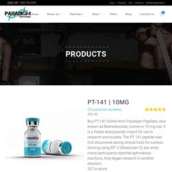 Shop PT 141 & Learn Valuable PT 141 Dosage Tips from Paradigm Peptides