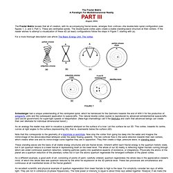 The Fractal Matrix - A Paradigm For Multidimensional Reality - 3