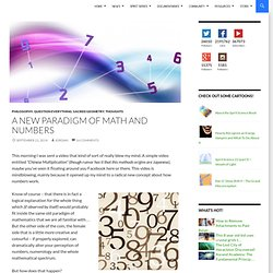 A New Paradigm of Math and Numbers
