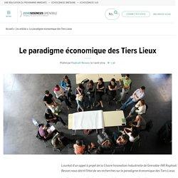 Le paradigme économique des Tiers Lieux
