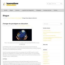 Changer de paradigme en éducation