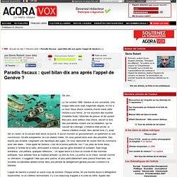 Paradis fiscaux : quel bilan dix ans après l'appel de Genève ? -