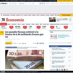 Les paradis fiscaux coûtent à la France 60 à 80 milliards d'euros par an
