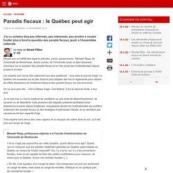 Paradis fiscaux: le Québec peut agir