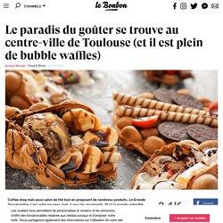 Le paradis du goûter se trouve au centre-ville de Toulouse (et il est plein de bubble waffles)